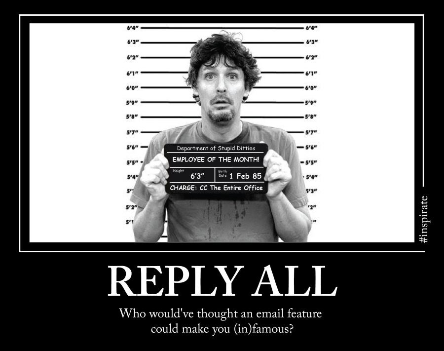 #Inspirate: Reply All At Your Own Risk